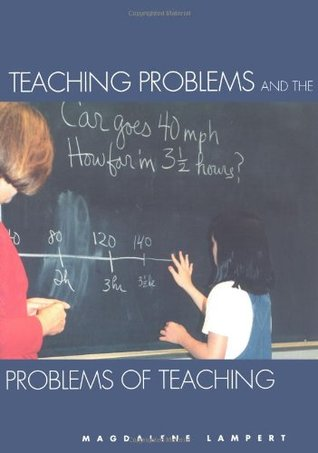 Teaching Problems and the Problems of Teaching by Magdalene Lampert