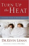 Turn Up the Heat: A Couples Guide to Sexual Intimacy