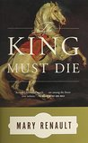 The King Must Die (Theseus, #1)