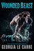Wounded Beast (Gypsy Heroes, #2)