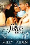 There's Snow Escape (Paranormal Dating Agency #7)