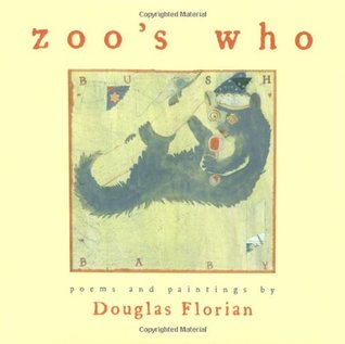 zoo's who by Douglas Florian