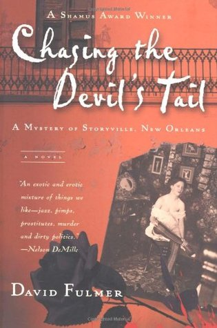 Chasing the Devil's Tail by David Fulmer