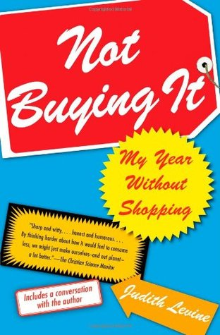 Not Buying It by Judith Levine