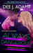 Always Dangerous (Adrenaline Highs #6)