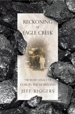 Reckoning at Eagle Creek by Jeff Biggers