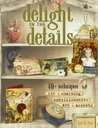 Delight in the Details by Lisa M. Pace