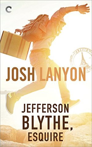 Jefferson Blythe, Esquire  - Josh Lanyon