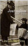 Journalism 1897-1922 (The Archive of American Journalism Book 3)