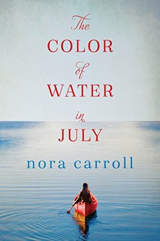 Ebook The Color of Water in July by Nora Carroll — Reviews, Discussion, Bookclubs, Lists in PDF
