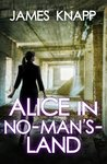 Alice in No-Man's-Land