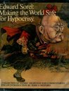 Making The World Safe For Hypocrisy; A Collection Of Satirical Drawings And Commentaries