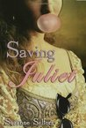 Saving Juliet by Suzanne Selfors