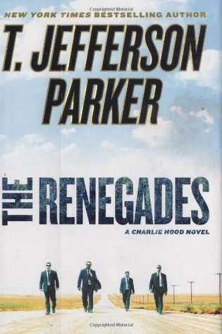 The Renegades by T. Jefferson Parker