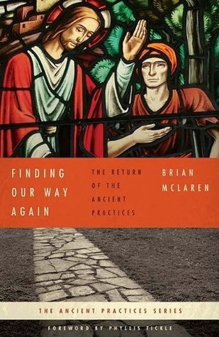 Finding Our Way Again by Brian D. McLaren