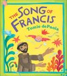 The Song of Francis by Tomie dePaola