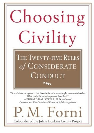 Choosing Civility by P.M. Forni