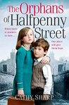 The Orphans of Halfpenny Street (Children's Home, Book 1)