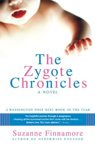The Zygote Chronicles by Suzanne Finnamore