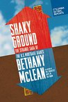 Shaky Ground: The Strange Saga of the U.S. Mortgage Giants
