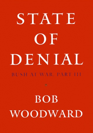 State of Denial by Bob Woodward