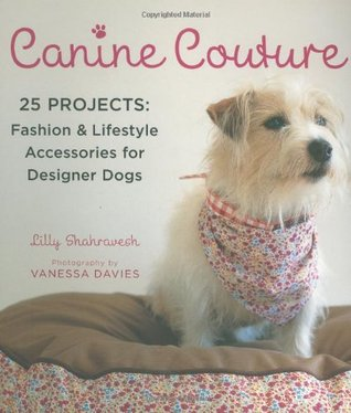 Canine Couture by Lilly Shahravesh