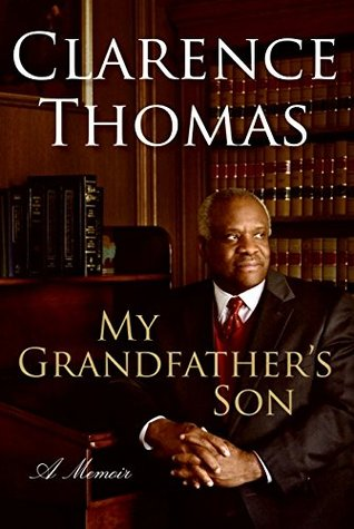 My Grandfather's Son by Clarence Thomas