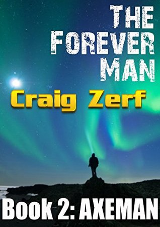 Axeman (The Forever Man #2)