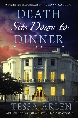 Death Sits Down to Dinner (Lady Montfort Mystery #2)