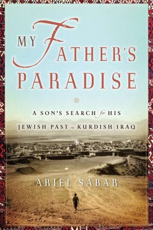 My Father's Paradise by Ariel Sabar