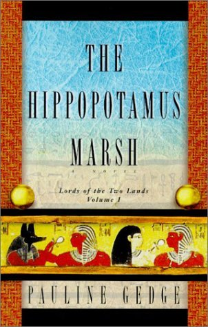 The Hippopotamus Marsh by Pauline Gedge