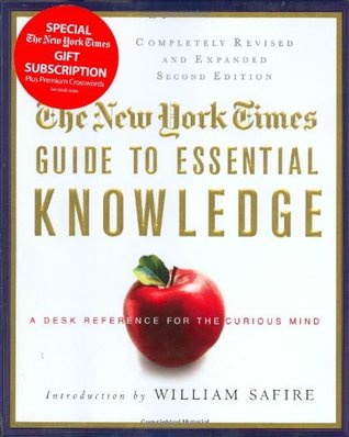 The New York Times Guide to Essential Knowledge by The New York Times