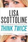 Think Twice (Rosato & Associates, #11)