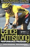The Lance Armstrong Performance Program: 7 Weeks to the Perfect Ride