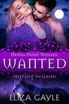 Wanted (Devils Point Wolves, #3)