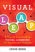 Visual Leap: A Step-by-Step Guide to Visual Learning for Teachers and Students