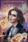 The Poet and the Prophecy (Magic University, #4)