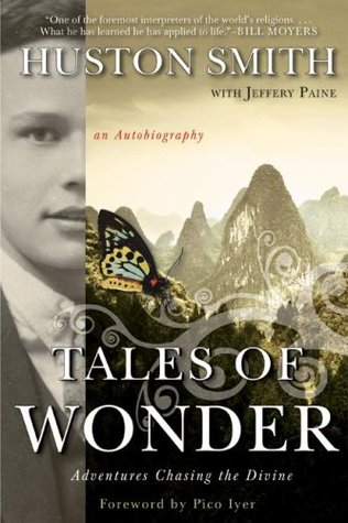 Tales of Wonder by Huston Smith