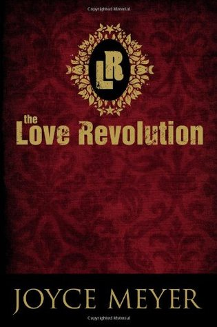 The Love Revolution by Joyce Meyer
