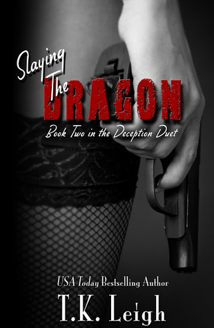 Slaying the Dragon (Deception Duet, #2)