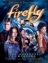 Firefly: The Official Companion Volume Two (Firefly the Official Companion, #2)