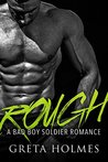 ROUGH (A Bad Boy Soldier Romance)
