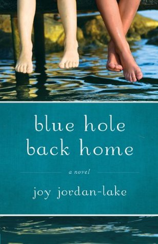 Blue Hole Back Home by Joy Jordan-Lake