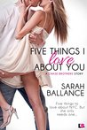 Five Things I Love About You (Chase Brothers, #1)