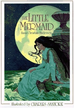 The Little Mermaid by Hans Christian Andersen