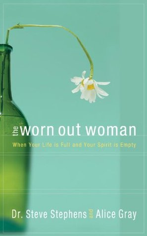 The Worn Out Woman by Steve Stephens