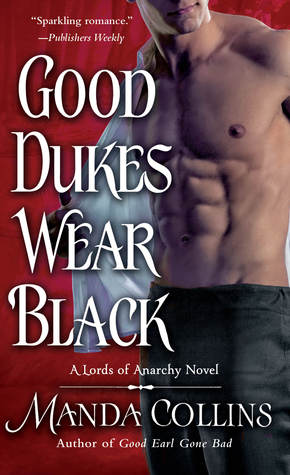 Good Dukes Wear Black (Lords of Anarchy, #3)
