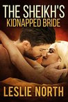 The Sheikh's Kidnapped Bride (The Sharqi Sheikhs #3)