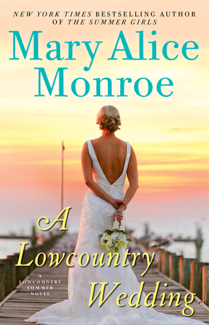 A Lowcountry Wedding (Lowcountry Summer, #4)