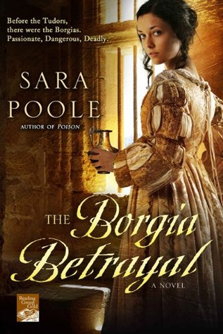 The Borgia Betrayal by Sara Poole